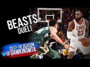 LeBron James vs Giannis Antetokounmpo BEASTS Duel 2017.11.07 - LBJ With 30 Pts, Giannis With 40!