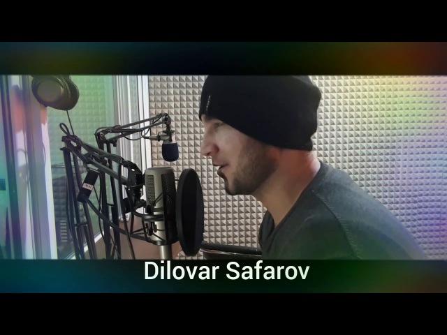 Касе ёри касе нест. Диловар Сафаров