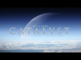 Aviators - Catalyst (Rogue One Song  Alternative Rock)