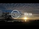 IRON FISH - FINAL BATTLE \3 часть