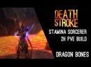 Stamina Sorcerer 2H Build Deathstroke - Dragon Bones Elder Scrolls Online ESO