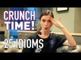 25 IDIOMS IN ENGLISH TO SOUND LIKE A NATIVE