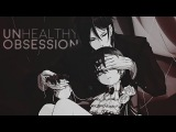 Unhealthy Obsession AMVGMV MEP