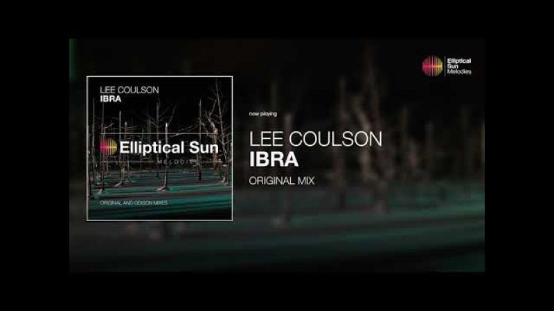 Lee Coulson - Ibra ( Original Mix ) *OUT NOW*