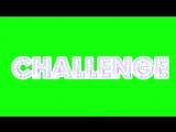 Футаж Challenge(1)