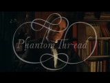 Special Sneak Previews in New York and Los Angeles of Phantom Thread. Seats are limited.