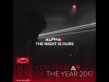 ALPHA 9 - The Night Is Ours @ Tune Of The Year 2017