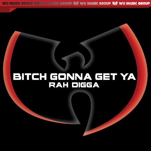 RZA альбом Bitch Gonna Get Ya'