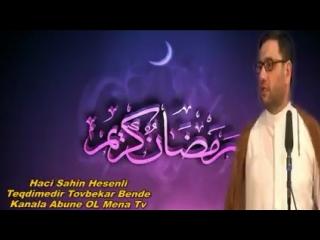 Hacı Şahin Ramazan ayı haqqında
