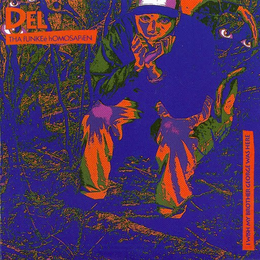 Del Tha Funkee Homosapien альбом I Wish My Brother George Was Here
