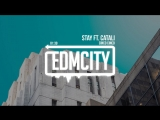 Cinco Cinco - Stay ft. CATALI