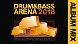 VA - Drum&ampBassArena 2018 (Album Mix)