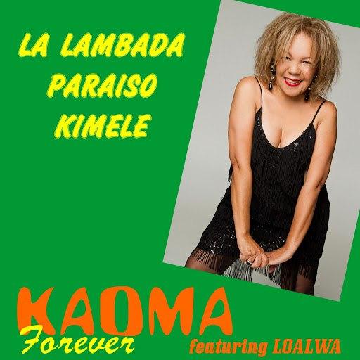 Kaoma альбом Kaoma Forever (feat. Loalwa)
