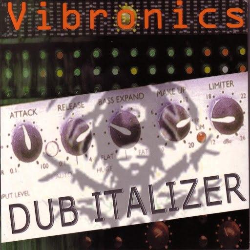 Vibronics альбом Dub Italizer