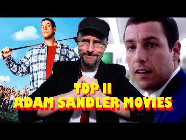 Top 11 GOOD Adam Sandler Movies - Nostalgia Critic