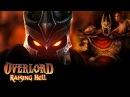 Overlord Raising Hell 1 Земля содрогается от ужаса! Увииииии