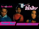 Pasto - Tanya Hati Official Music Video