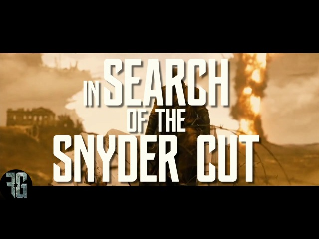 JUSTICE LEAGUE: In Search of the Snyder Cut