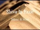 Shiva In exile - Ethnic Nour