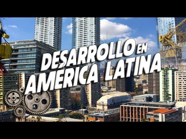Los 5 países más desarrollados de Latinoamérica