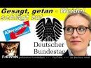 AfD im BT GESAGT, GETAN - WEIDEL SCHLÄGT ZU! ANTRAG gegen RECHTSBRUCH !