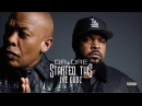 Dr. Dre Ice Cube - Started This (Explicit)