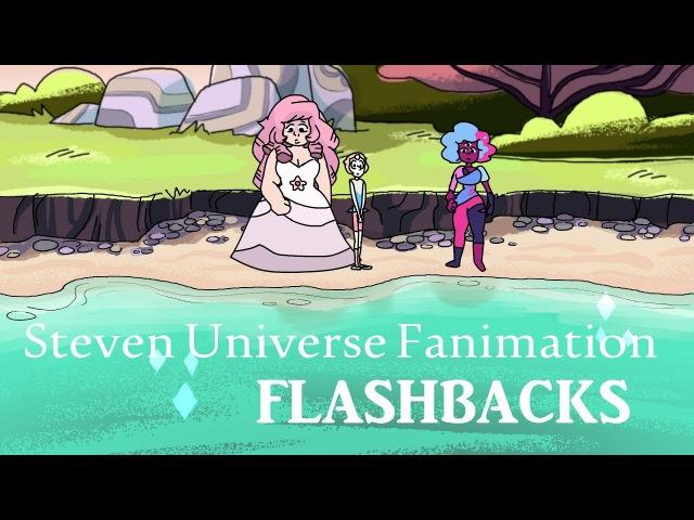 Steven Universe Fanimation - Flashbacks