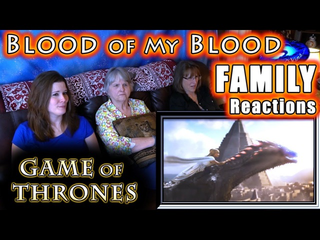 Game of Thrones | BLOOD of My BLOOD | FAMILY Reactions
