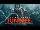 JUNGLEE Movie Trailer First Look Vidyut Jammwal Atul Kulkarni Makrand Deshpande Pooja Sawant