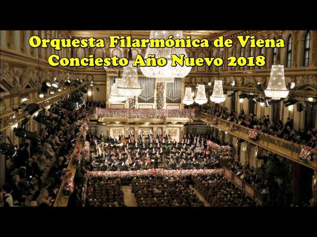 Concierto de Año Nuevo 2018 - Orquesta Filarmónica de Viena