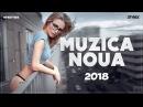 Muzica Noua Romaneasca 2018 Februarie Melodii Noi 2018 Romanian Club Hits Romanian Dance 11