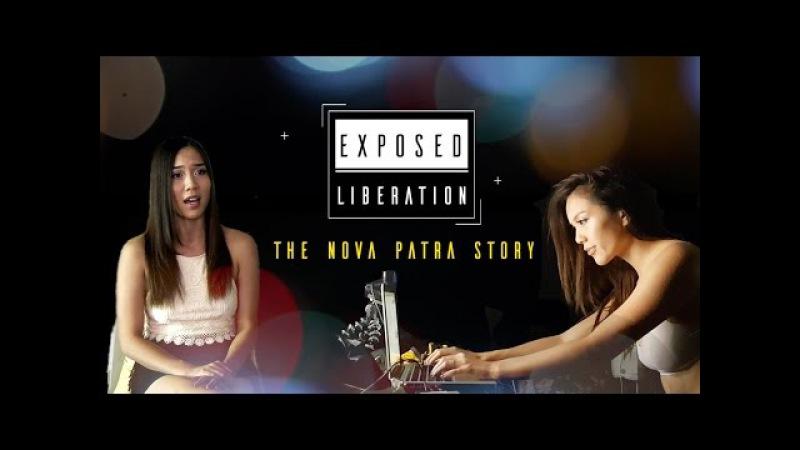 Exposed Liberation: The Nova Patra Story (Webcam Model Documentary)