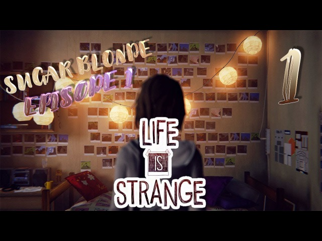LIFE IS STRANGE ⇒ EPISODE 1 ХРИЗАЛИДА ⇒ ШКОЛЬНЫЙ КРИМИНАЛ 1