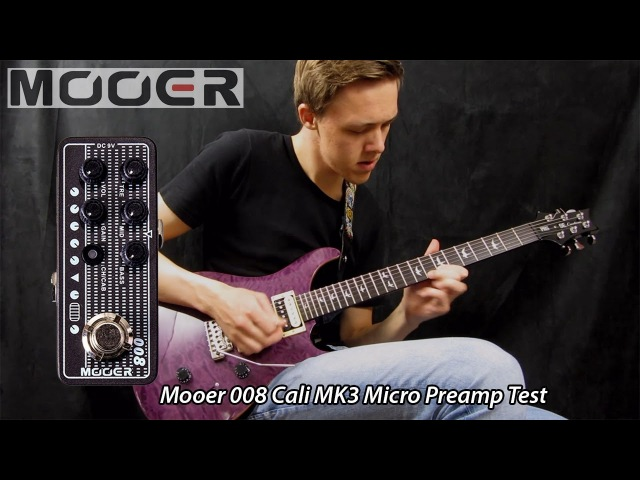 MOOER 008 Micro Preamp Cali MK3 - Sounds Test [Clean/Rock/Metal]
