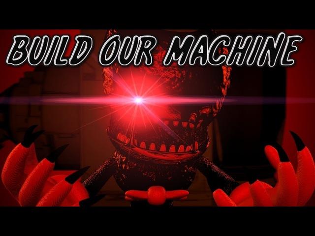 [SFM BATIM] Build Our Machine (Song by DAgames)