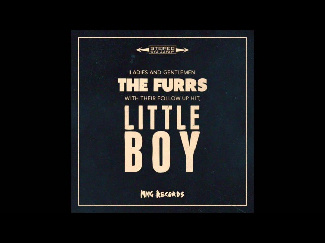 The Furrs - Little Boy (Official Audio)