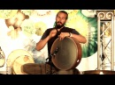 Andrey Tanzu Frame Drum Solo - Natural High Healing festival 2016 Avi Adir