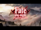 Fatestay night Unlimited Blade Works Opening 2