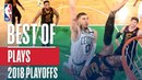 Best Plays of the 2018 NBA Playoffs! NBANews NBA NBAPlayoffs