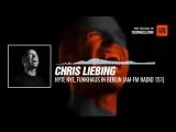Techno Music with @ChrisLiebing - HYTE NYE, Funkhaus in Berlin (AM-FM 151)