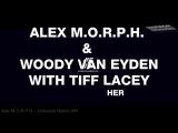 Alex MORPH Woody van Eyden with Tiff Lacey - Dreamcatcher (Mhammed El Alami Remix)