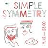 Simple Symmetry   09.12   Бар «Соль»