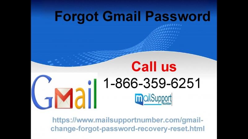 Forgot Gmail Password Defeat knotty circumstances on GMAIL 1-866-359-6251
