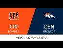 NFL 2017 / W11 / Cincinnati Bengals - Denver Broncos / CG / EN