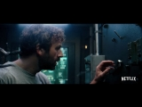 Парадокс Кловерфилд / The Cloverfield Paradox.Тизер (2018) [1080p]