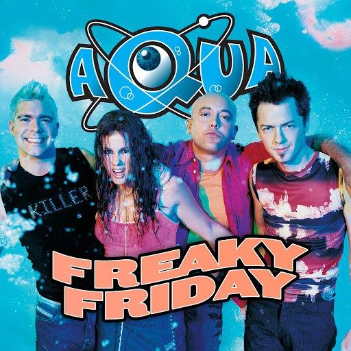 AQUA альбом Freaky Friday