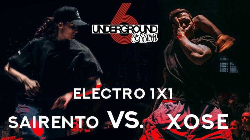 Sairento vs. Xose | Electro 1x1 round @ Underground Session vol.6