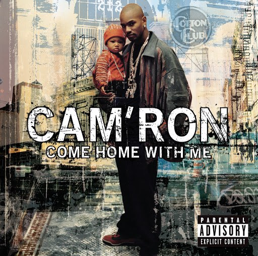 Cam'ron альбом Come Home With Me