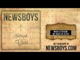 Newsboys - What A Friend