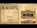 Newsboys - What A Friend